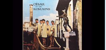 César et les romains (groupe québécois) – Musique rétro années 60